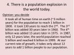 4 there is a population explosion in the world today1