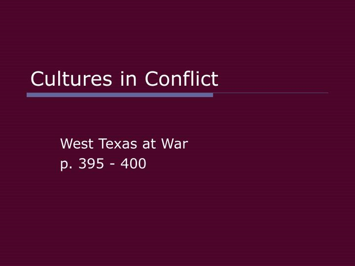 cultures in conflict n.