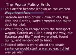 the peace policy ends1