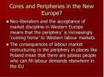 cores and peripheries in the new europe1