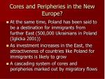 cores and peripheries in the new europe2