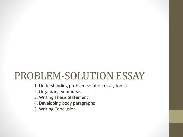 Write problem solution essay ppt