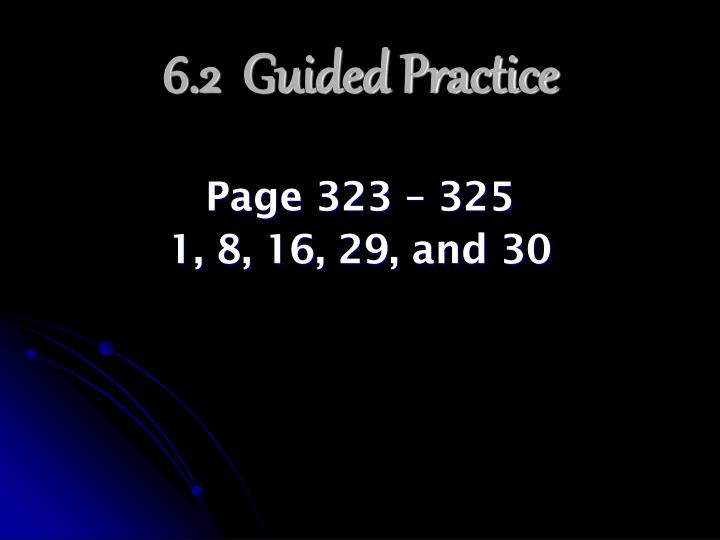 6.2  Guided Practice
