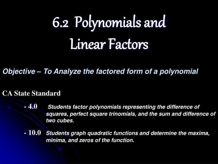 6 2 polynomials and linear factors
