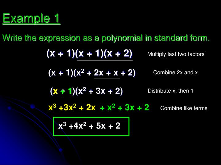 Write the expression as a polynomial in standard form.