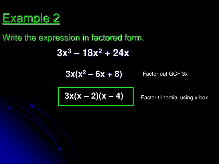 Write the expression in factored form.