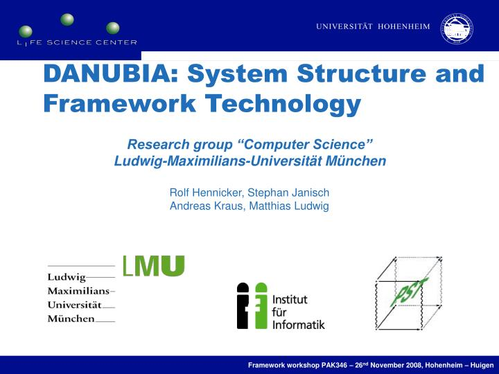 DANUBIA: System Structure and