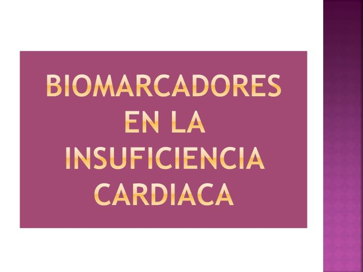 Biomarcadores en la Insuficiencia