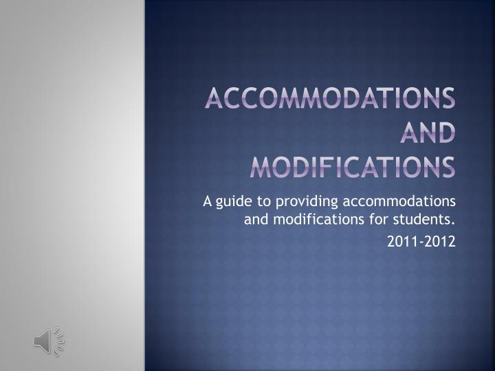 accommodations and modifications n.