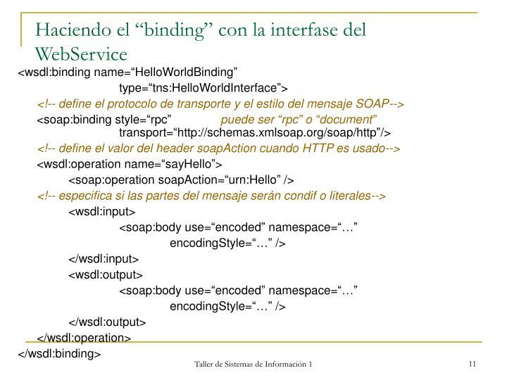 """Haciendo el """"binding"""" con la interfase del WebService"""