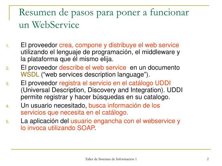 Resumen de pasos para poner a funcionar un webservice