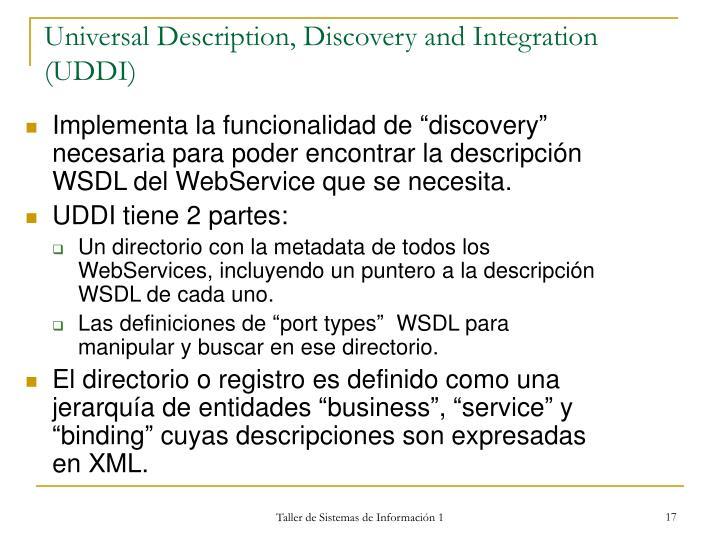 Universal Description, Discovery and Integration (UDDI)