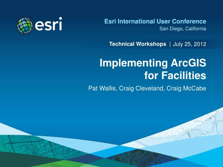 Implementing arcgis for facilities