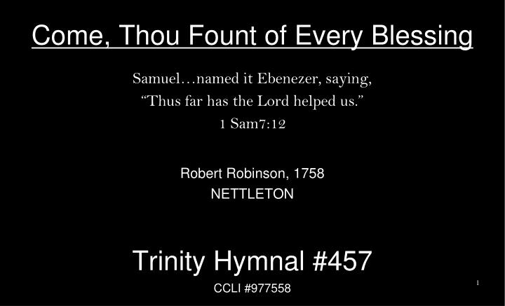come thou fount of every blessing n.