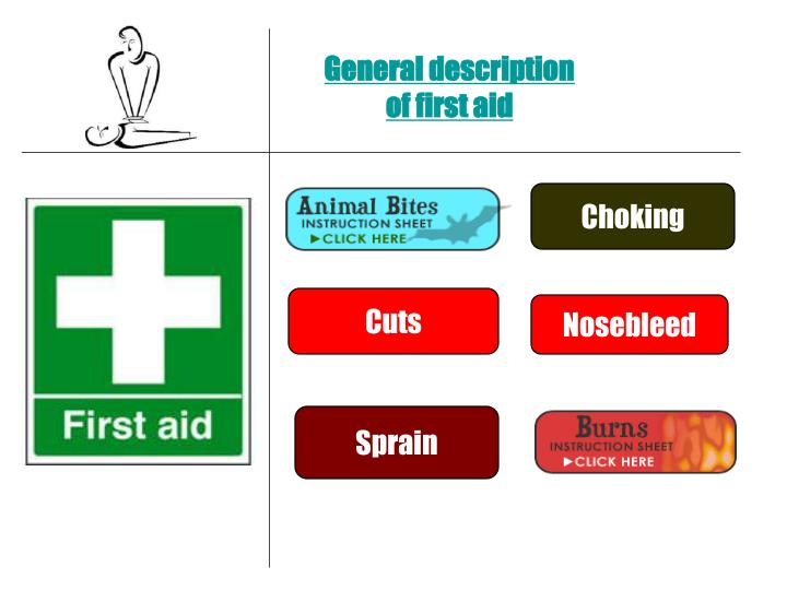 General description of first aid