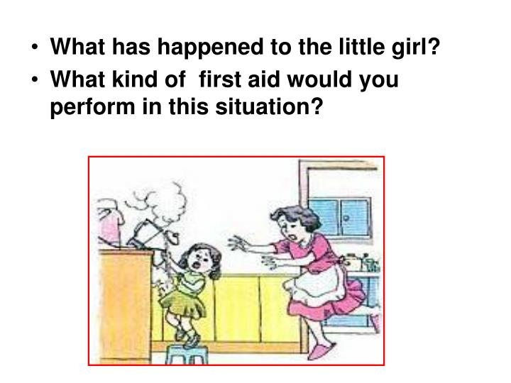 What has happened to the little girl?