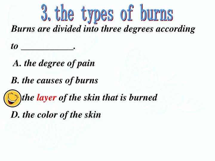 3.the types of burns