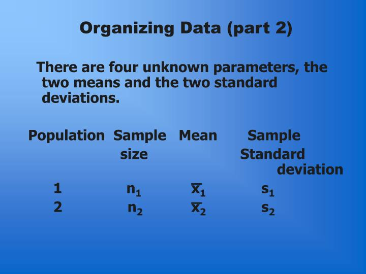 Organizing Data (part 2)