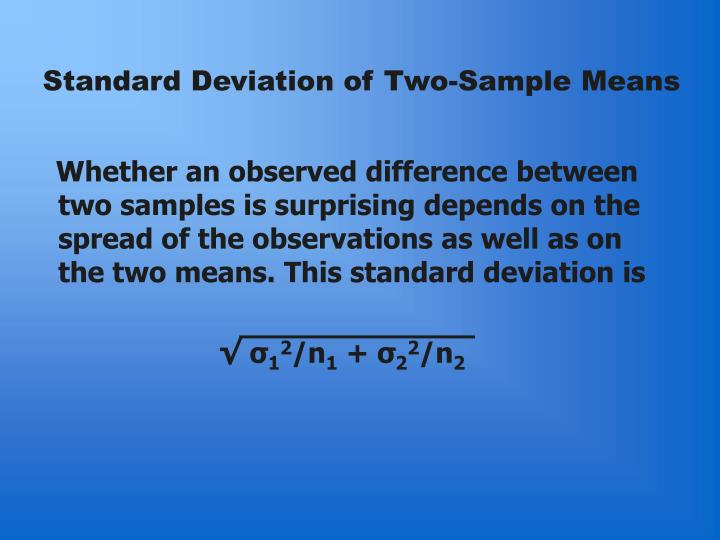 Standard Deviation of Two-Sample Means
