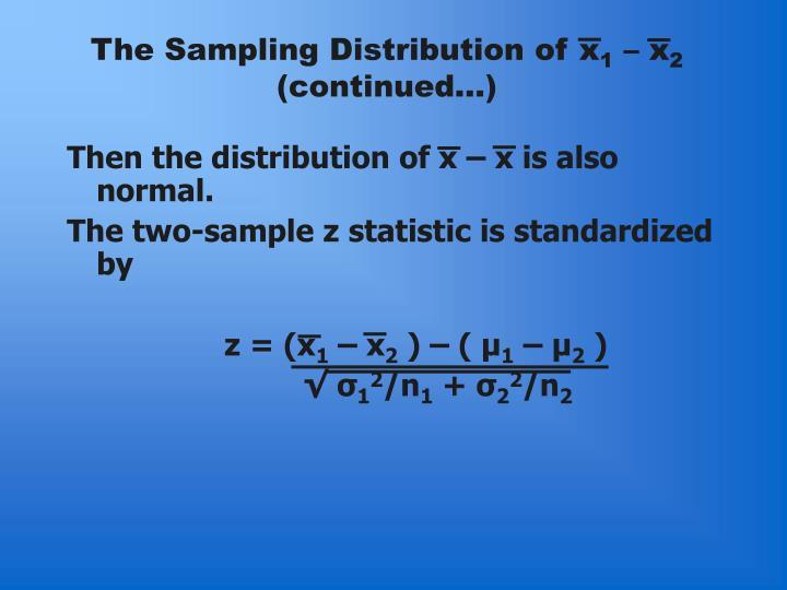 The Sampling Distribution of x