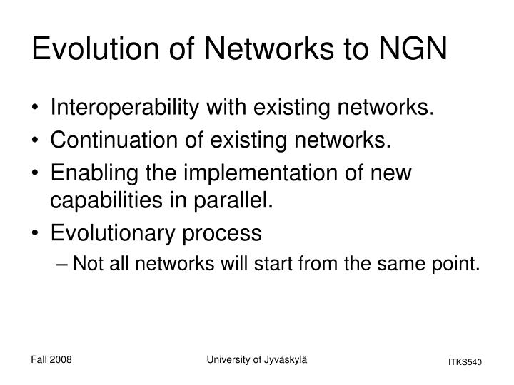 Evolution of Networks to NGN