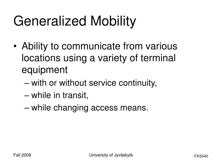 Generalized Mobility