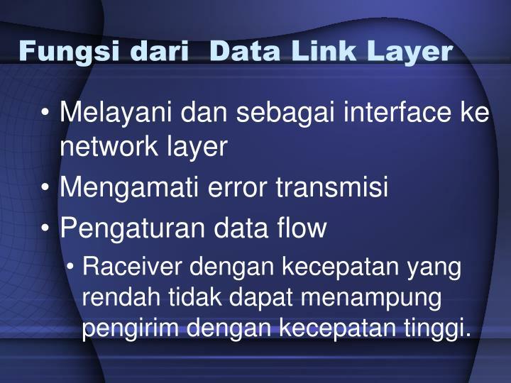 Fungsi dari data link layer