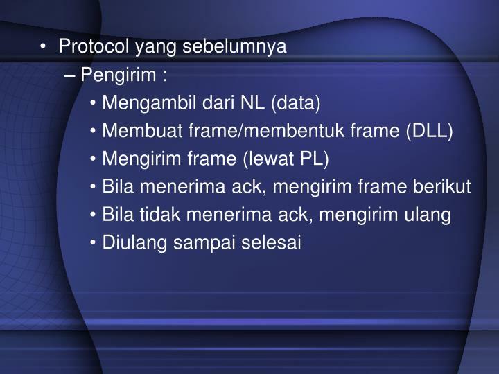 Protocol yang sebelumnya