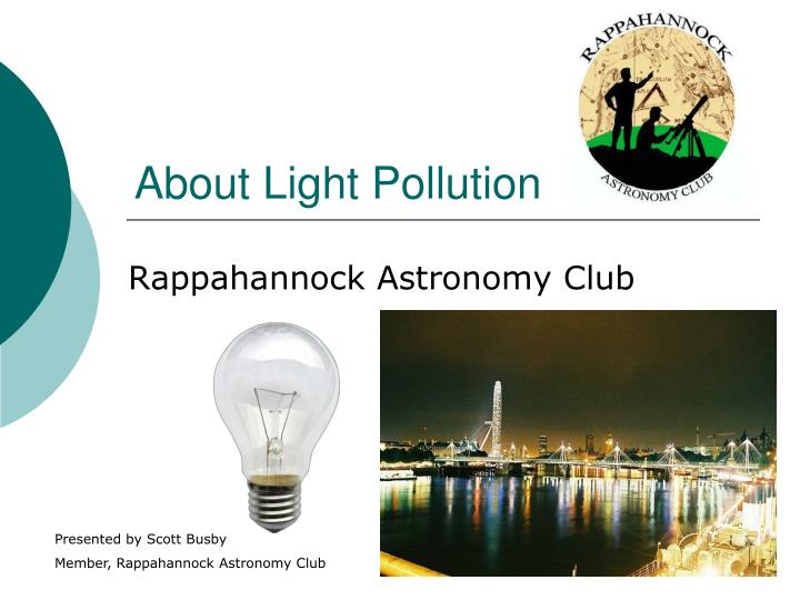 an introduction to the issue of light pollution Introduction it is not surprising that there is as yet no single legal definition intended to tackle the whole spectrum of issues raised by light pollution.