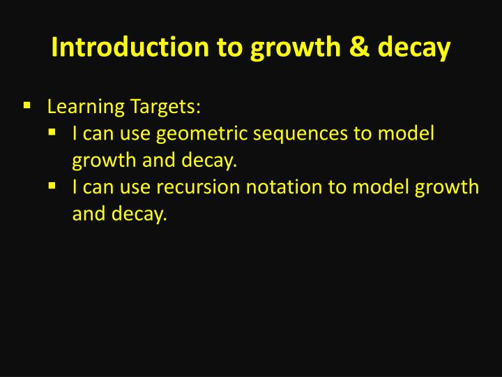 introduction to growth decay