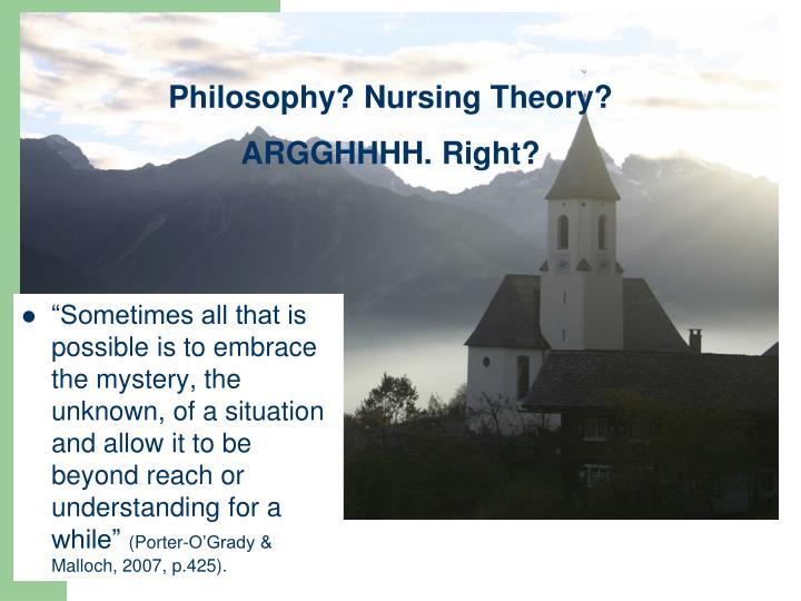 Philosophy? Nursing Theory?