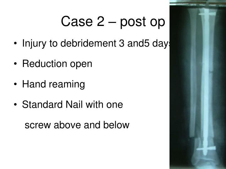 Case 2 – post op