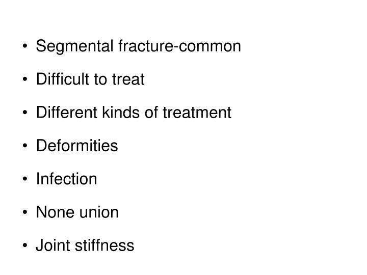 Segmental fracture-common