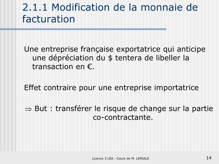 2.1.1 Modification de la monnaie de facturation