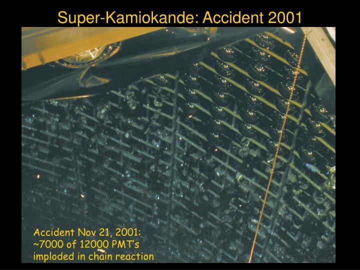 Super-Kamiokande: Accident 2001