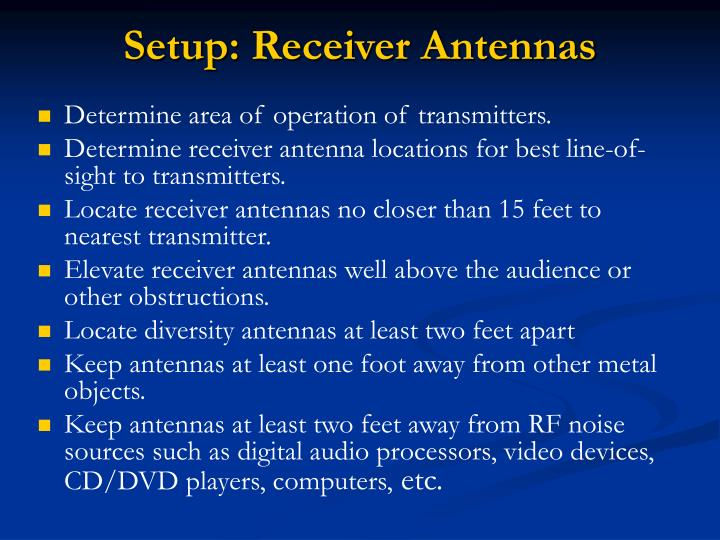 Setup: Receiver Antennas