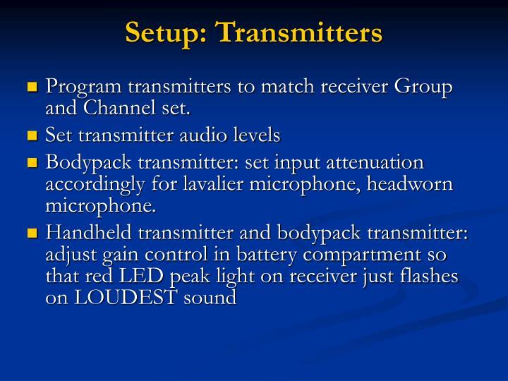 Setup: Transmitters