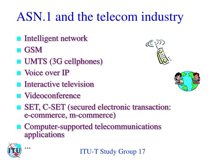 ASN.1 and the telecom industry