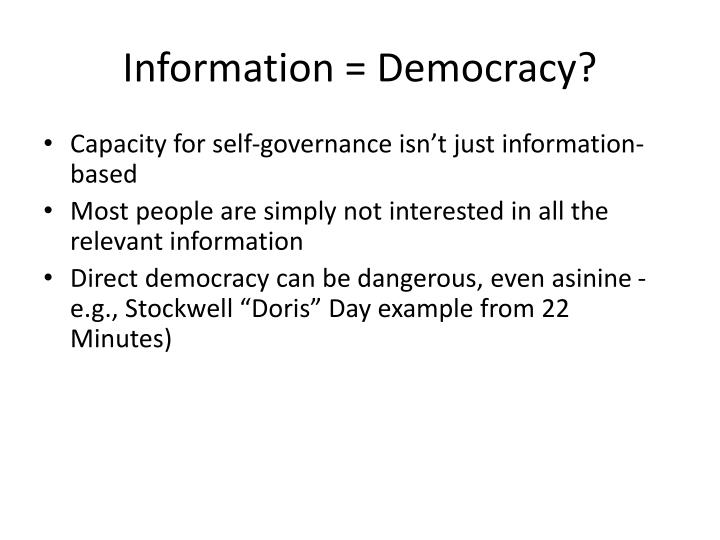 Information = Democracy?