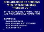 declarations by persons who have since been rubbed out