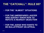 the catchall rule 807