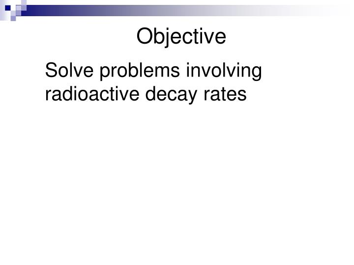 solving radioactive decay problems