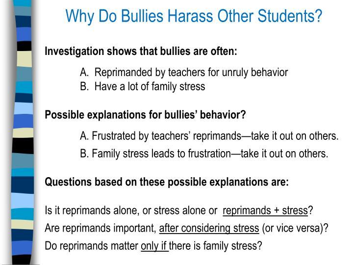 Why Do Bullies Harass Other Students?