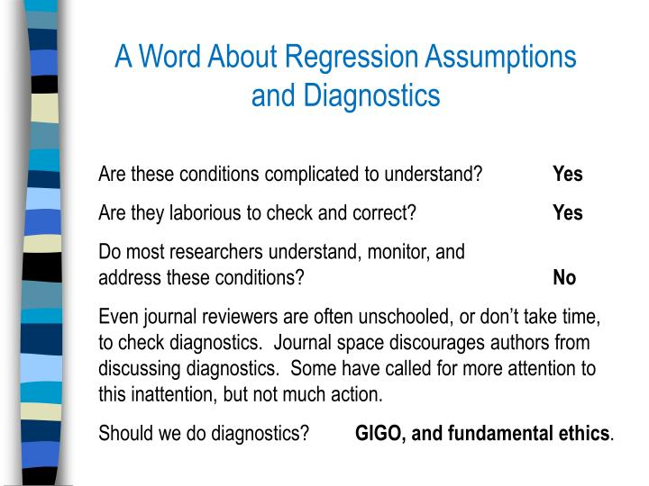 A Word About Regression Assumptions and Diagnostics