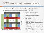opcb lay out and reserved space