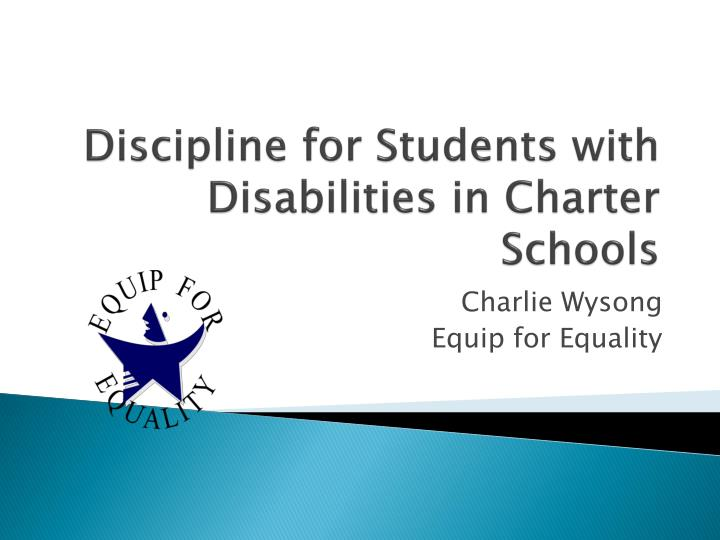 Discipline for Students with Disabilities in Charter Schools
