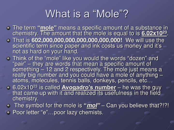 What is a mole