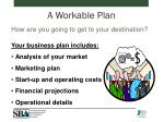 a workable plan