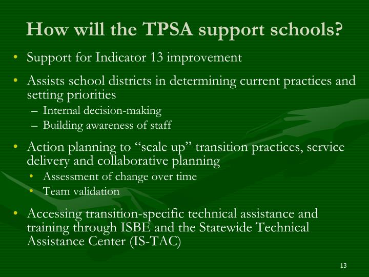 How will the TPSA support schools?