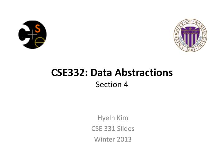 Cse332 data abstractions section 4